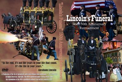 2015 Lincoln Funeral Reenactment DVD